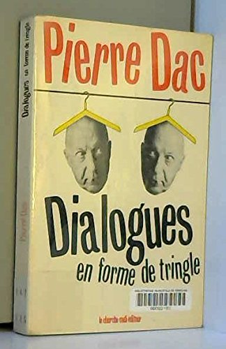 DIALOGUES EN FORME DE TRINGLE.