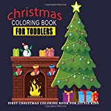 Christmas Coloring Book for Toddlers: Preschool Pre-k, Kindgerten, Age 1-3 Coloring Pages, One Image Per Page, Cute First Christmas Coloring Book. ... Coloring Book for Little Kids: Volume 2