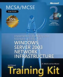 MCSA/MCSE Self-Paced Training Kit (Exam 70-291): Implementing, Managing, and Maintaining a Microsoft® Windows ServerTM 2003 Network Infrastructure: ... Infrastructure, Sec (Pro Certification)