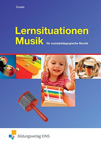 Lernsituationen Musik: für sozialpädagogische Berufe: Schülerband