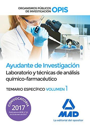 Ayudantes de Investigación de los Organismos Públicos de Investigación. Laboratorio y técnicas de análisis químico-farmacéutico Volumen específico 1 por 7 Editores
