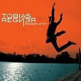 Songtexte von Tobias Regner - Besser jetzt