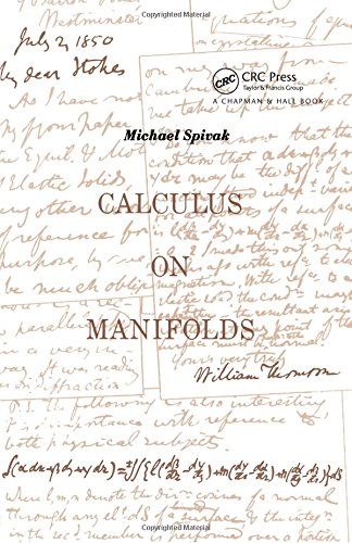 Calculus On Manifolds: A Modern Approach To Classical Theorems Of Advanced Calculus por Michael Spivak