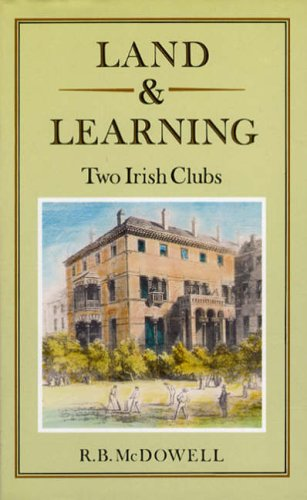 Land and Learning: Two Irish Clubs