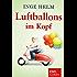 Luftballons im Kopf (Kindle Single)