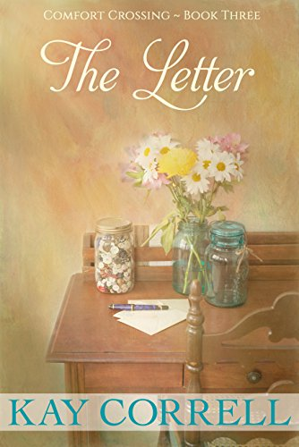 The Letter (Comfort Crossing Book 3) (English Edition) - Comfort Letter