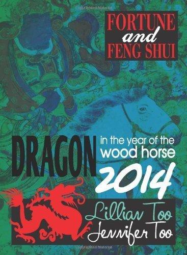 Lillian Too & Jennifer Too Fortune & Feng Shui 2014 Dragon by Lillian Too & Jennifer Too (2013) Paperback