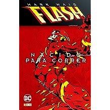 Flash de Mark Waid 1: Nacido para correr