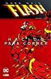 Flash de Mark Waid 1: Nacido para correr