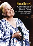 Anna Russell - Crown Princess of Muscial Parody [1996] [DVD]