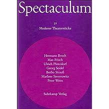 Spectaculum 52: Sieben moderne Theaterstücke