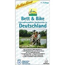 Bett & Bike. Der praktische ADFC-Radführer: Bikeline Bett & Bike, Deutschland