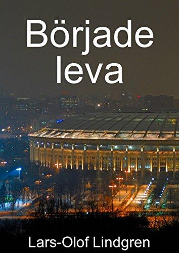 Började leva (Swedish Edition) por Lars-Olof Lindgren