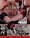 Telecharger Livres Je pratique la musculation Du debutant au pratiquant confirme Seances personnalisees stretching cardio training conseils nutritionnels (PDF,EPUB,MOBI) gratuits en Francaise
