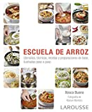 Escuela de arroz (Larousse - Libros Ilustrados/Prácticos - Gastronomía)