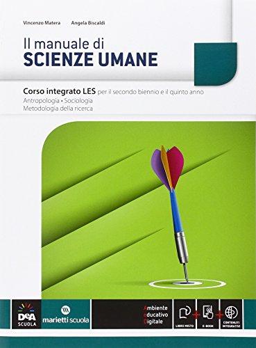 Il manuale di scienze umane. Vol. integrato. Per le Scuole superiori. Con e-book. Con espansione online