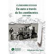 En Auto a través de los Continentes: (1927-1929) (Spanish Edition)