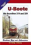 U-Boote - Die Baureihen 219 und 229