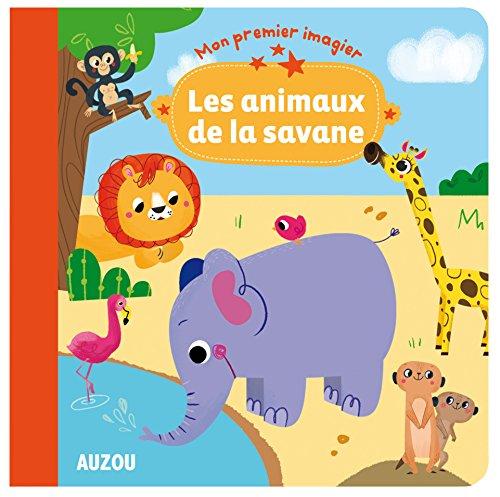 LES ANIMAUX DE LA SAVANE (COLL. MON PREMIER IMAGIER) par Genie Espinosa