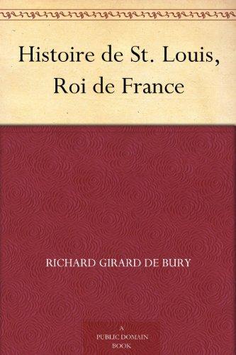 Couverture du livre Histoire de St. Louis, Roi de France