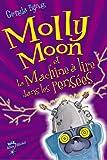 Molly Moon et la machine à lire dans les pensées
