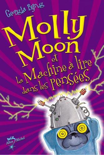 """<a href=""""/node/28983"""">Molly Moon et la machine à lire dans les pensées</a>"""