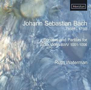 Sonatas & Partitas for Sol for Solo Violin BWV 1001-1006