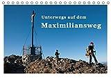 Unterwegs auf dem Maximiliansweg (Tischkalender 2019 DIN A5 quer): Auf königlichen Wegen vom Bodensee bis Berchtesgaden. (Monatskalender, 14 Seiten ) (CALVENDO Natur)