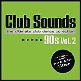 Club Sounds 90s, Vol. 2 [Explicit]