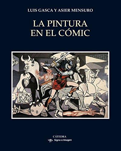 La pintura en el cómic (Signo E Imagen) por Luis Gasca