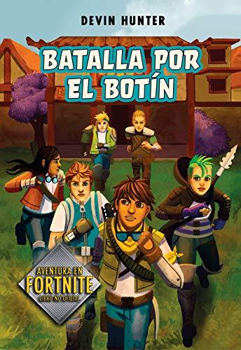 Batalla por el botín (Atrapados en Battle Royale 2) (Spanish Edition)