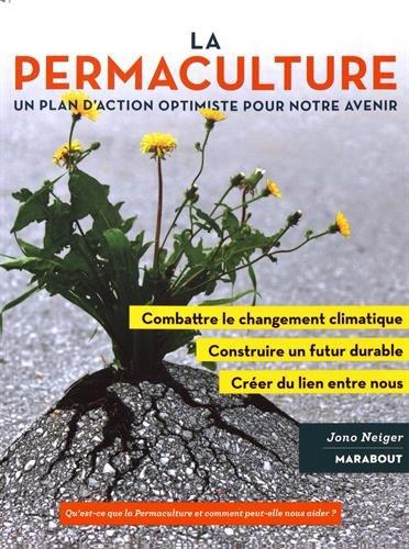 La Promesse de la permaculture : une démarche novatrice pour