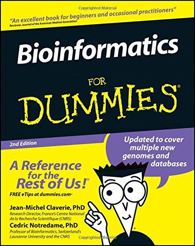 Bioinformatics for Dummies 2nd Edition (For Dummies Series) (Bio 2 Für Dummies)