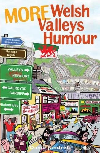 More Welsh Valleys Humour: Volume II (It's Wales)