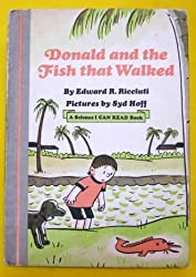 Donald and the Fish That Walked (Science I Can Read Book) by Edward R. Ricciuti (1974-10-01)