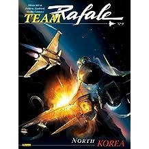 Team Rafale, Tome 9 : North Korea