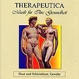 Therapeutica - Musik für Ihre Gesundheit - Vol. 2 (Haut und Schleimhaut, Gewebe)