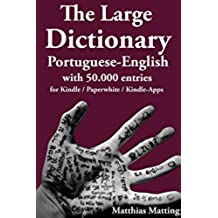 The Large Dictionary Portuguese-English with 50.000 entries (Large Dictionaries Livro 2) (Portuguese Edition)