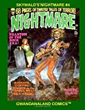 Skywald's Nightmare #4: More Chilling Horror From the Maverick of the 1970s Magazines