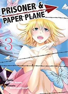Prisoner and Paper Plane Edition simple Tome 3