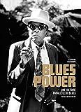 Blues Power - Une Histoire Parallèle du Blues