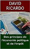 Des principes de l'économie politique et de l'impôt - Format Kindle - 1,98 €