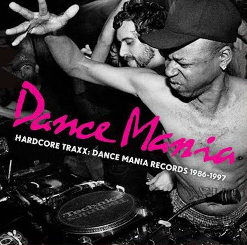 Hardcore Traxx: Dance Mania Records 1986-1995 (Strut Records)