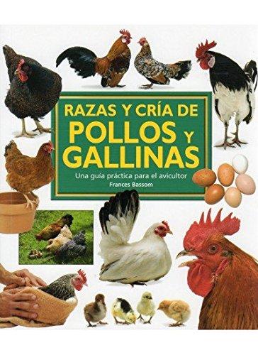 Razas y cría de pollos y gallinas por Frances Bassom