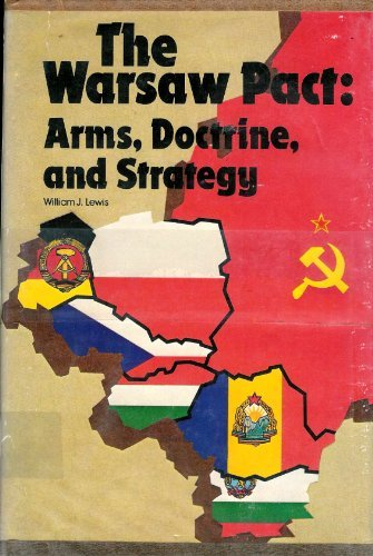Warsaw Pact: Arms, Doctrine and Strategy