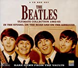 The Beatles: Ultimate Collection 1962-65 -  In the Studio, On the Road and On the Airwaves