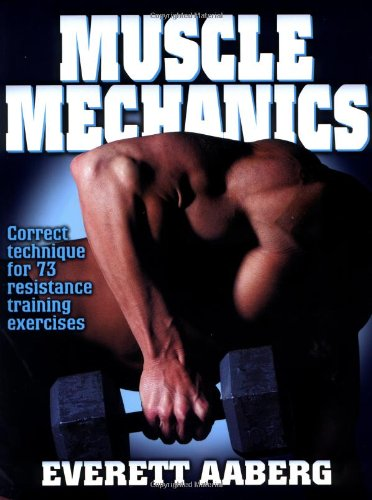 Muscle Mechanics por Everett Aaberg