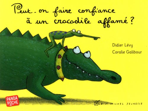 Peut-on faire confiance à un crocodile affamé ?