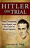 Best Book On Hitlers - Hitler on Trial: Alan Cranston, Mein Kampf, Review