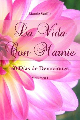 La Vida Con Marnie: 60 Dias de Devociones
